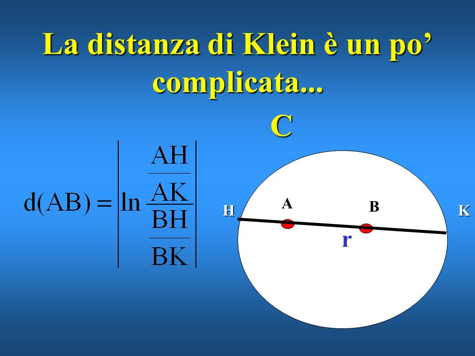 La distanza di Klein è un po' complicata...