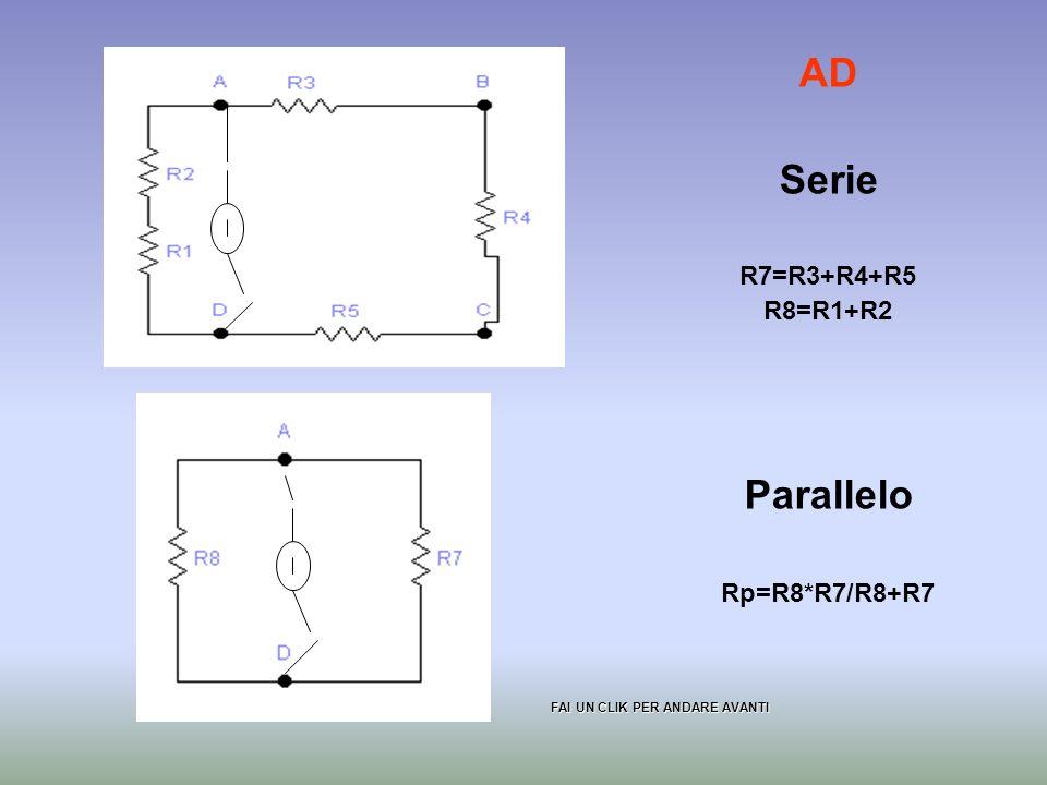 AD Serie Parallelo R7=R3+R4+R5 R8=R1+R2 Rp=R8*R7/R8+R7
