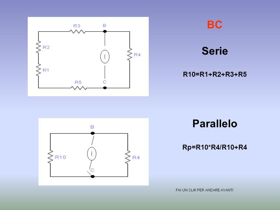 BC Serie Parallelo R10=R1+R2+R3+R5 Rp=R10*R4/R10+R4