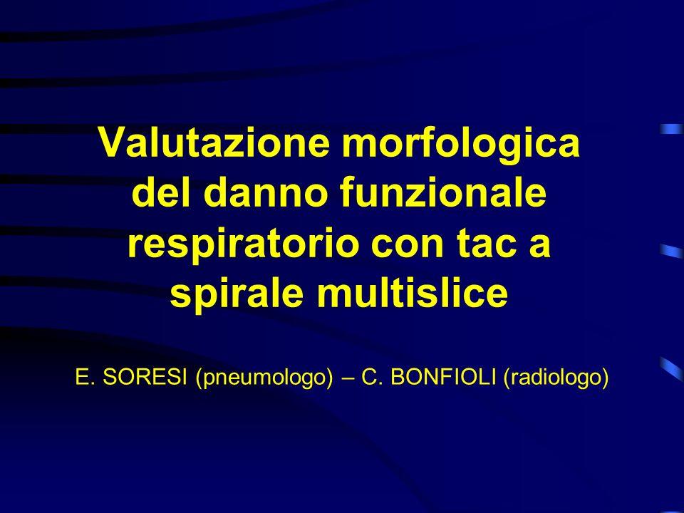 E. SORESI (pneumologo) – C. BONFIOLI (radiologo)