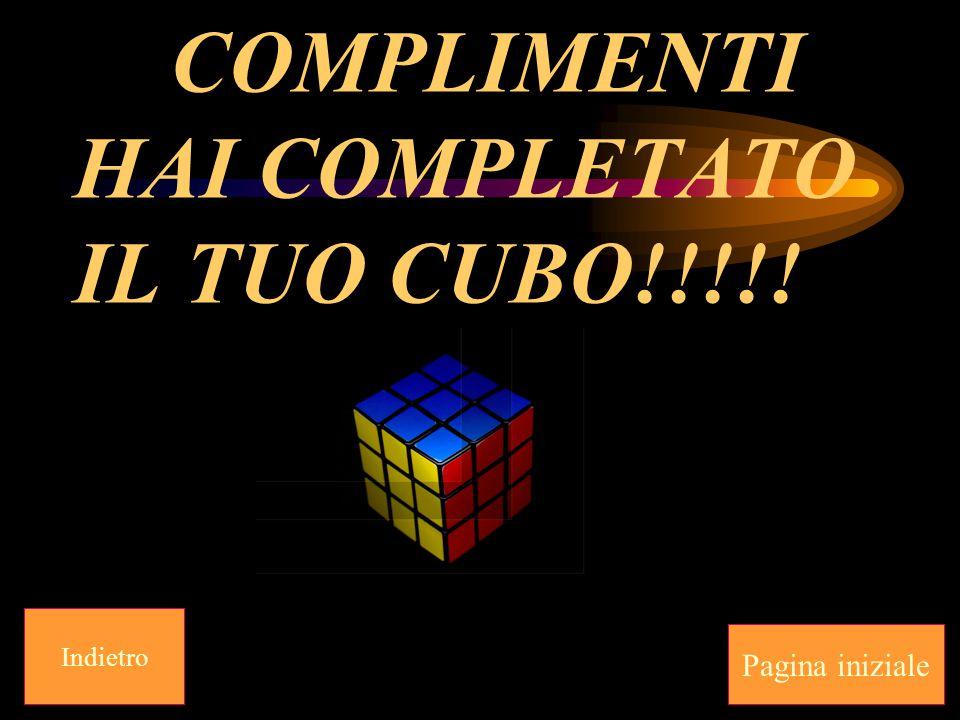 COMPLIMENTI HAI COMPLETATO IL TUO CUBO!!!!!