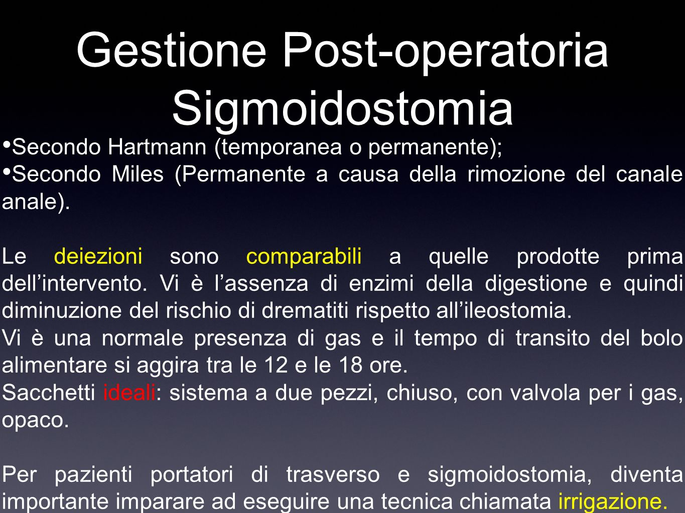 Gestione Post-operatoria Sigmoidostomia