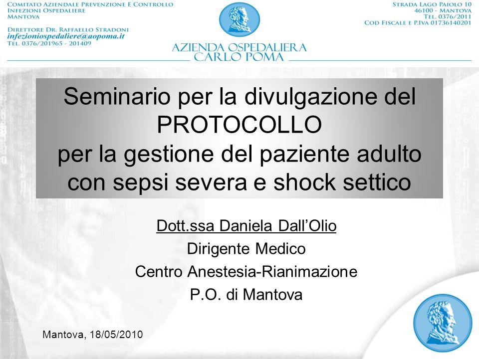 Seminario per la divulgazione del PROTOCOLLO per la gestione del paziente adulto con sepsi severa e shock settico