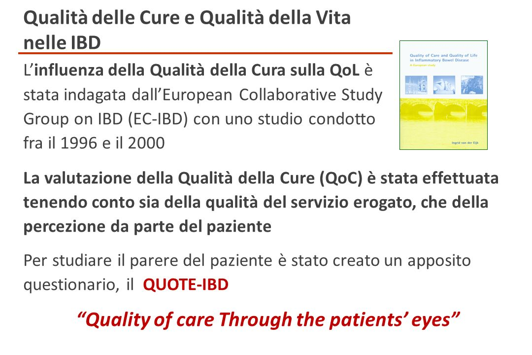 Quality of care Through the patients' eyes