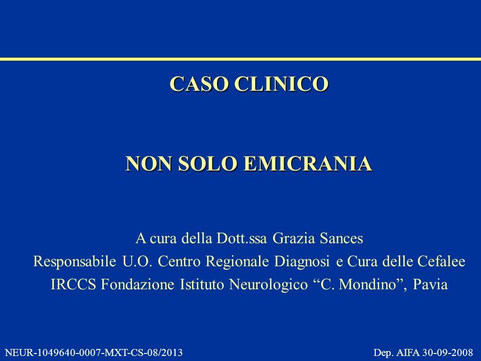CASO CLINICO NON SOLO EMICRANIA