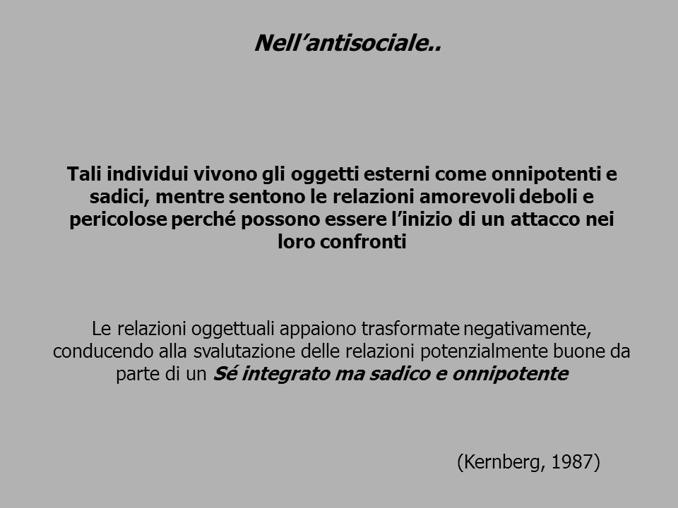 Nell'antisociale..