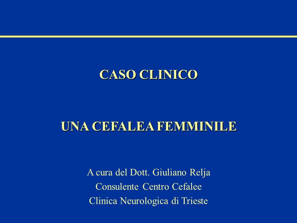 CASO CLINICO UNA CEFALEA FEMMINILE
