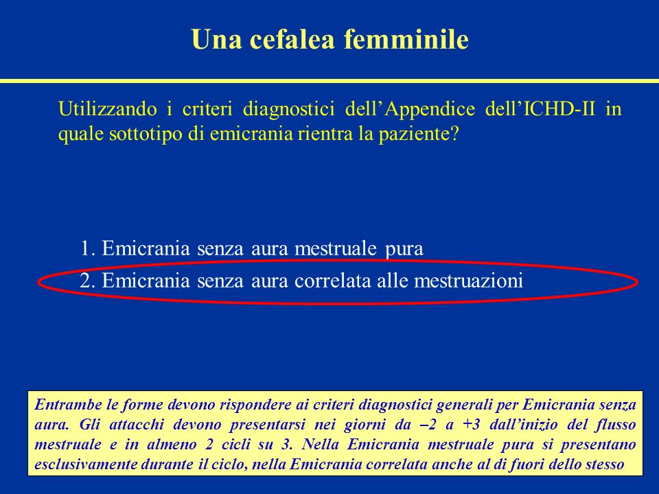 1. Emicrania senza aura mestruale pura