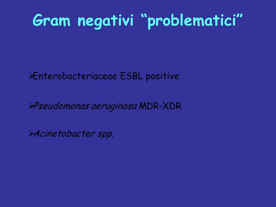Gram negativi problematici