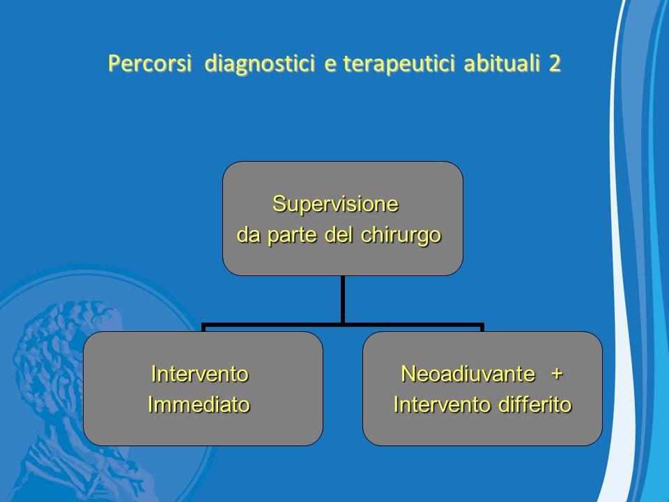 Percorsi diagnostici e terapeutici abituali 2
