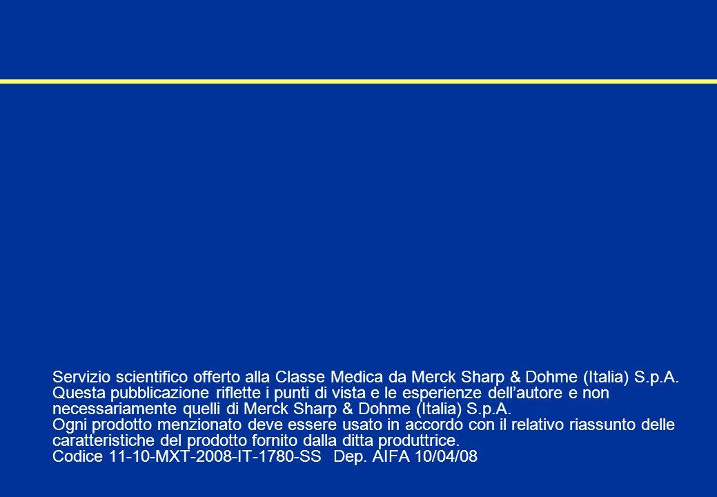 Servizio scientifico offerto alla Classe Medica da Merck Sharp & Dohme (Italia) S.p.A.