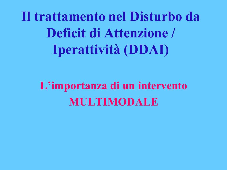 L'importanza di un intervento MULTIMODALE