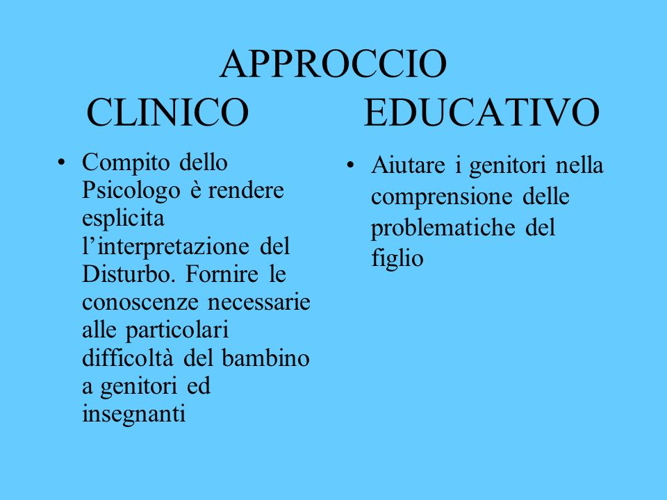 APPROCCIO CLINICO EDUCATIVO