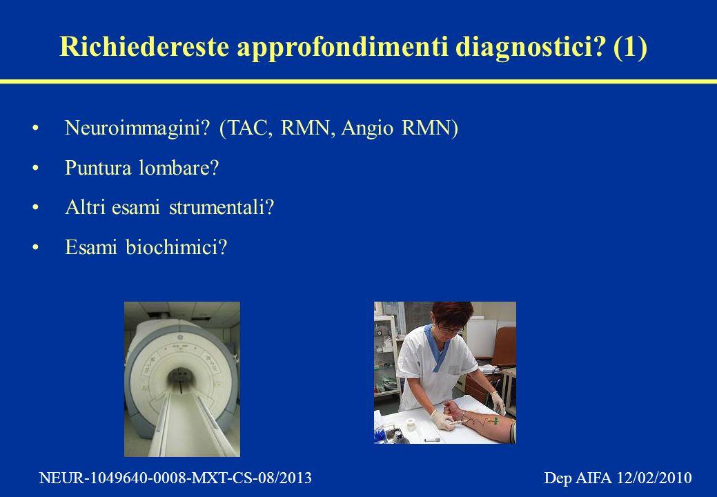 Richiedereste approfondimenti diagnostici (1)