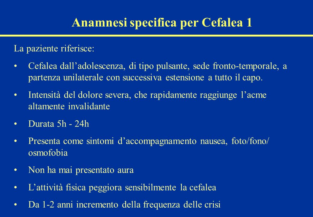 Anamnesi specifica per Cefalea 1