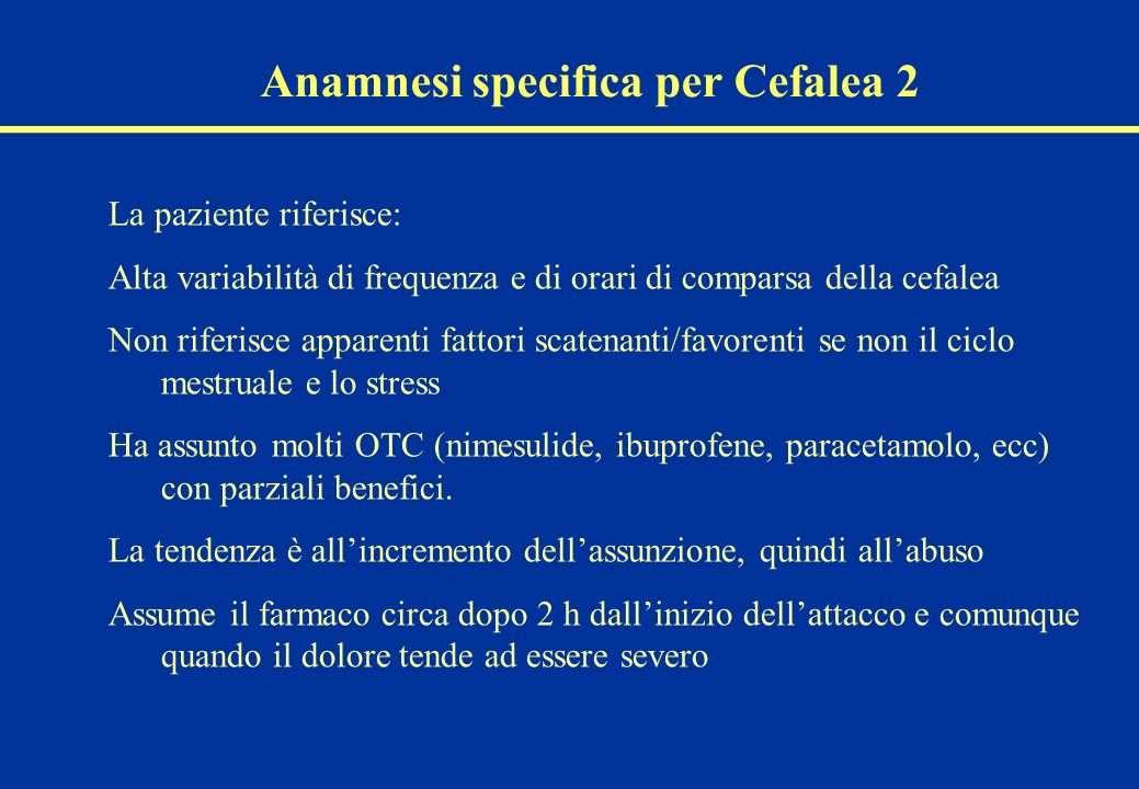 Anamnesi specifica per Cefalea 2