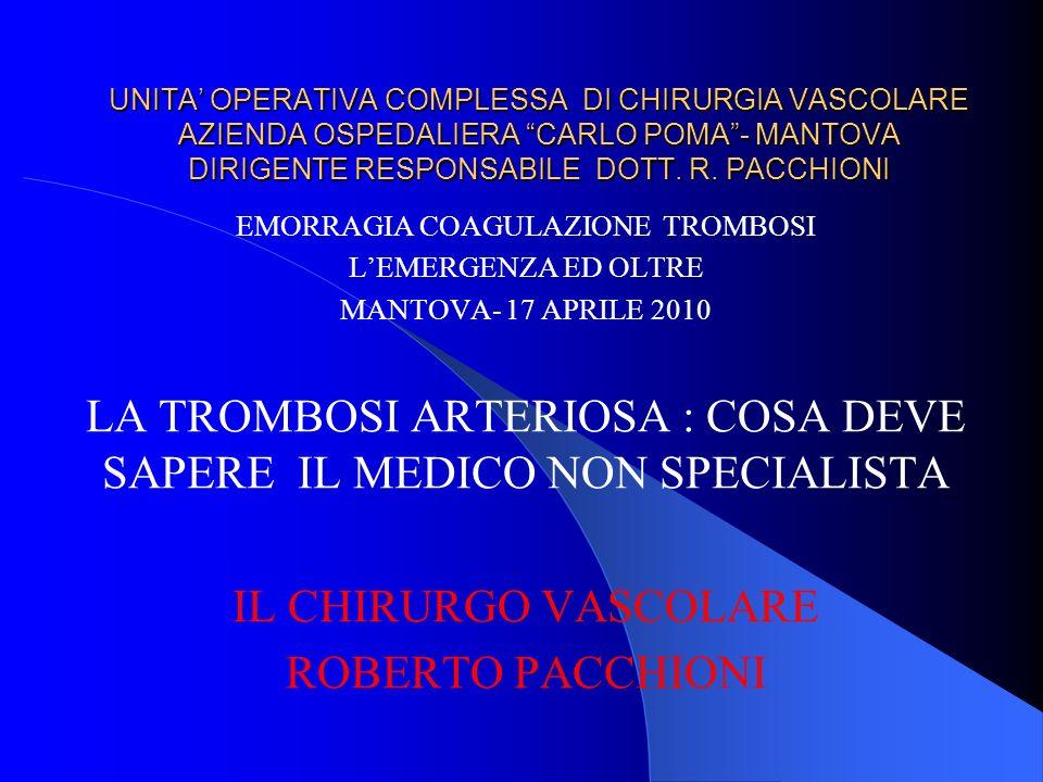LA TROMBOSI ARTERIOSA : COSA DEVE SAPERE IL MEDICO NON SPECIALISTA