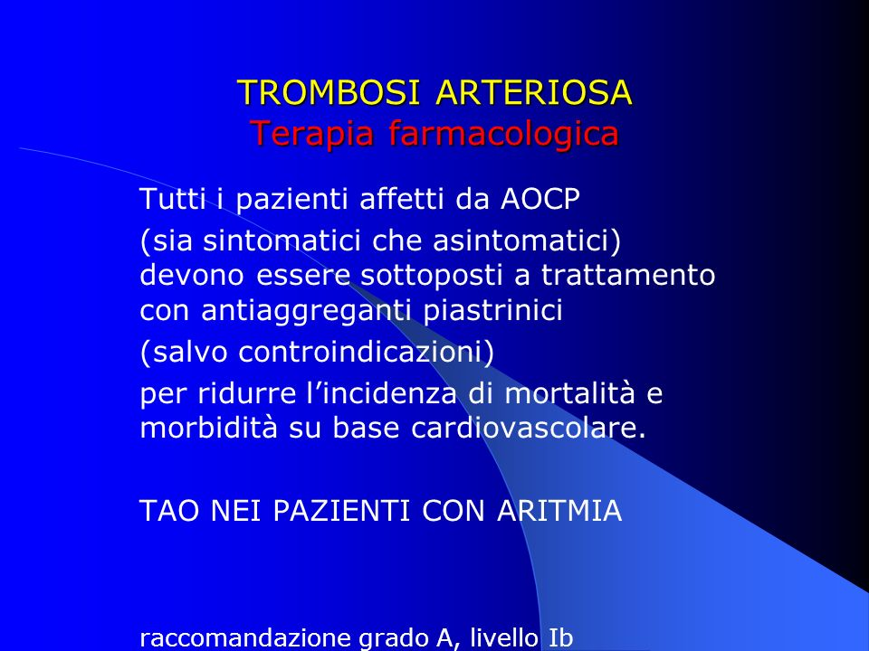 TROMBOSI ARTERIOSA Terapia farmacologica