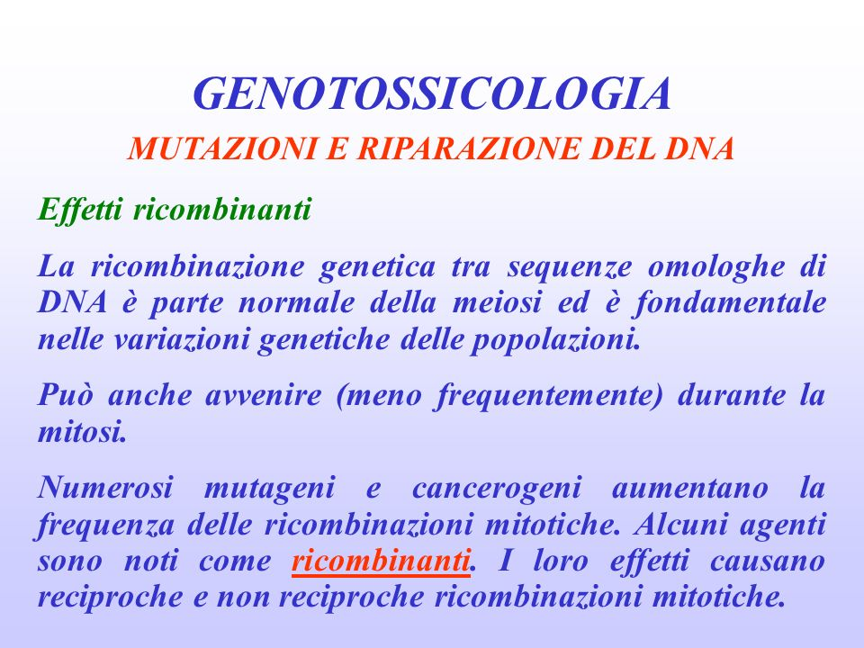 MUTAZIONI E RIPARAZIONE DEL DNA