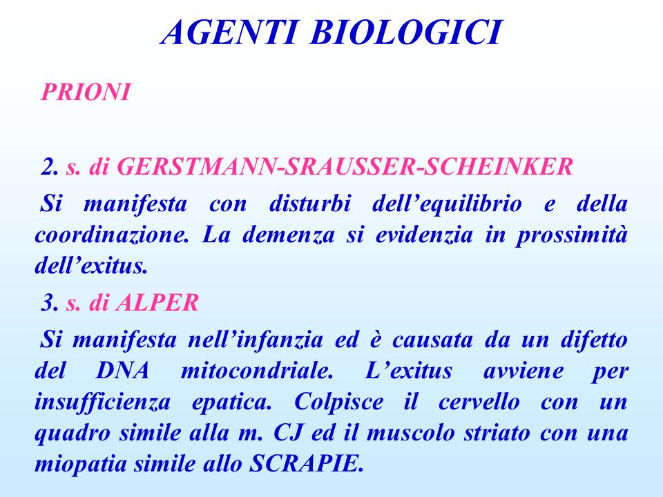 AGENTI BIOLOGICI PRIONI 2. s. di GERSTMANN-SRAUSSER-SCHEINKER