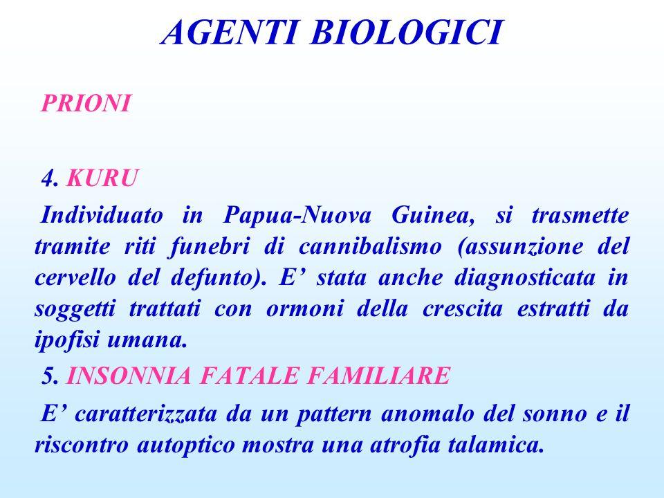 AGENTI BIOLOGICI PRIONI 4. KURU
