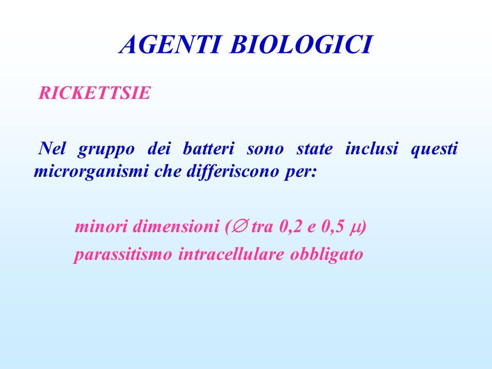 AGENTI BIOLOGICI RICKETTSIE