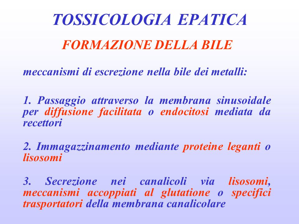 TOSSICOLOGIA EPATICA FORMAZIONE DELLA BILE