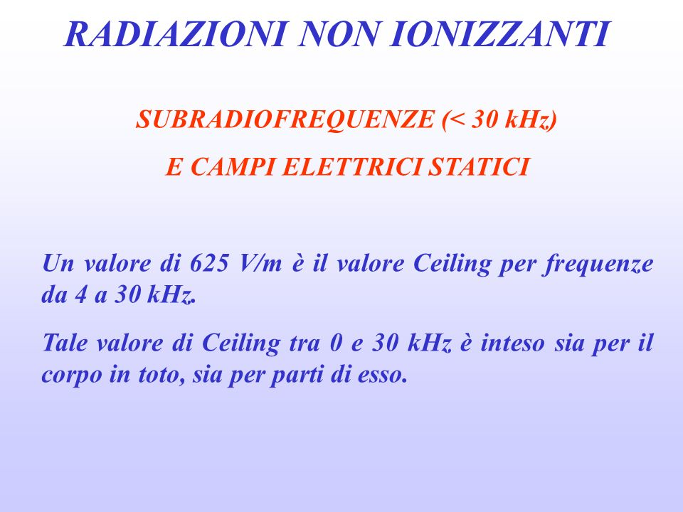 SUBRADIOFREQUENZE (< 30 kHz) E CAMPI ELETTRICI STATICI