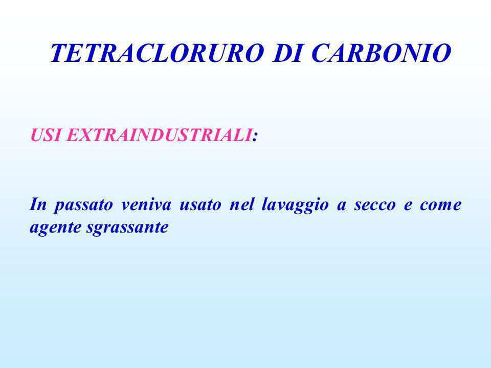 TETRACLORURO DI CARBONIO