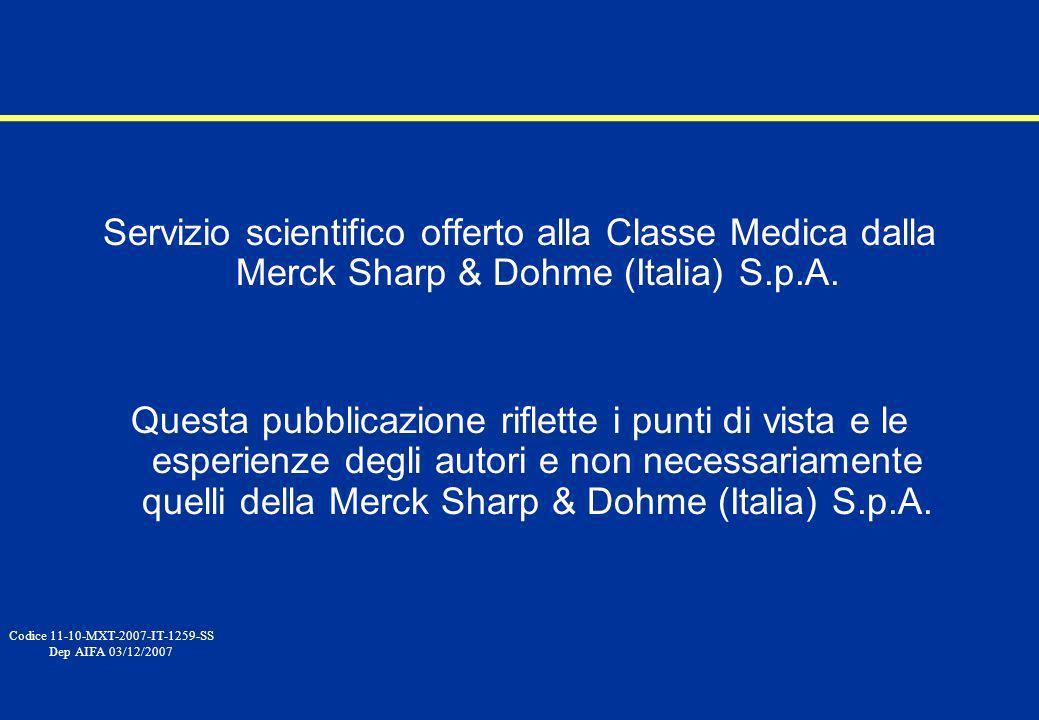 11-08-MXT-2007-IT-1259-SSServizio scientifico offerto alla Classe Medica dalla Merck Sharp & Dohme (Italia) S.p.A.