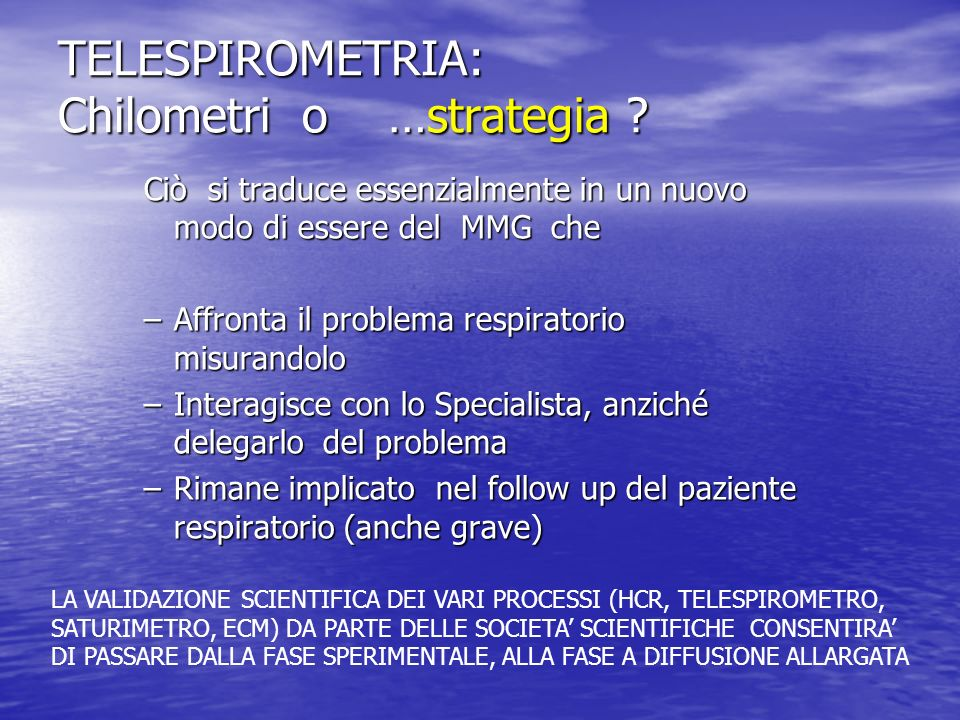 TELESPIROMETRIA: Chilometri o …strategia
