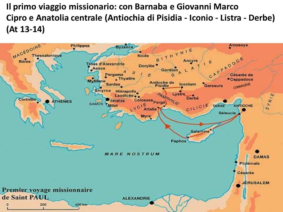 Il primo viaggio missionario: con Barnaba e Giovanni Marco