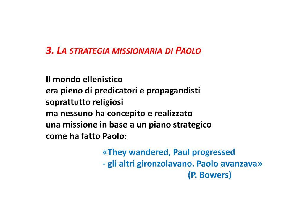 3. La strategia missionaria di Paolo