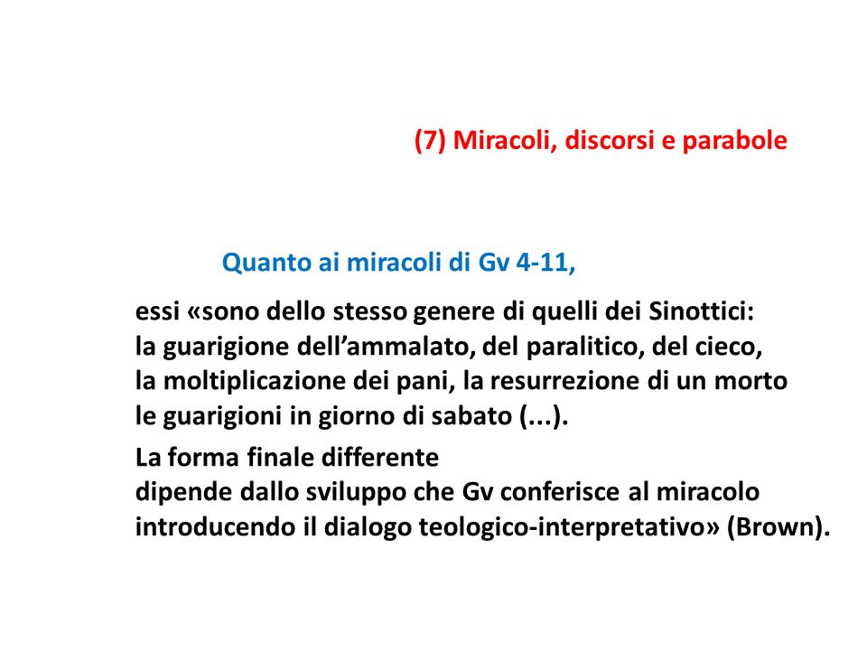 (7) Miracoli, discorsi e parabole