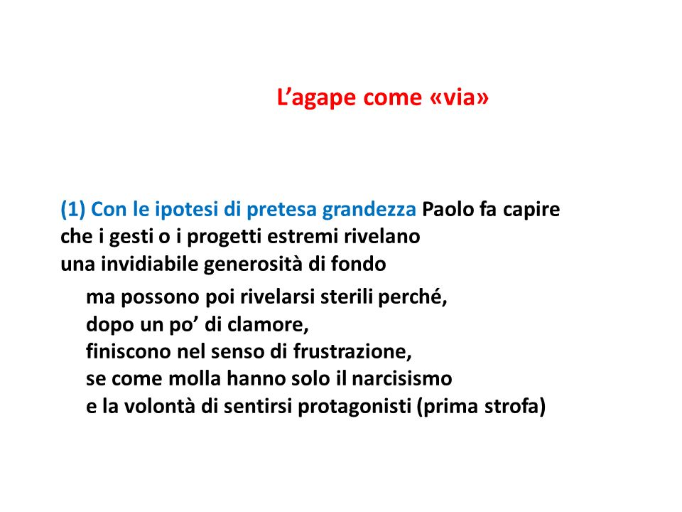L'agape come «via»
