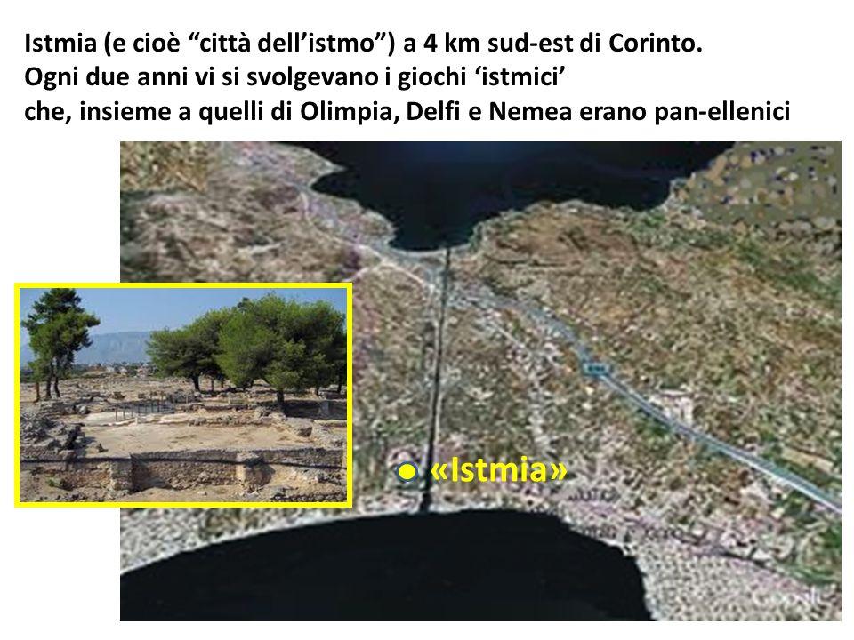 Istmia (e cioè città dell'istmo ) a 4 km sud-est di Corinto