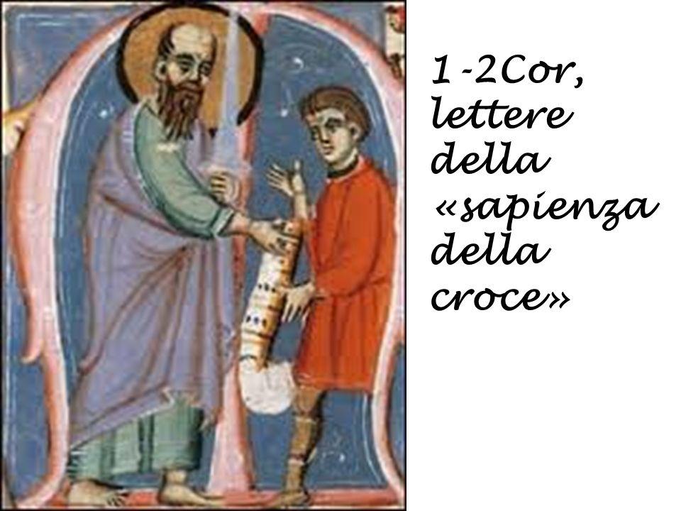 1-2Cor, lettere della «sapienza croce»