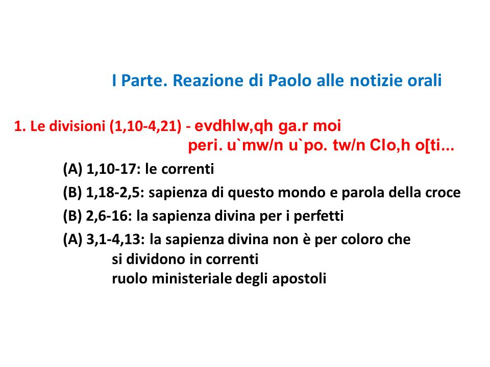 I Parte. Reazione di Paolo alle notizie orali 1