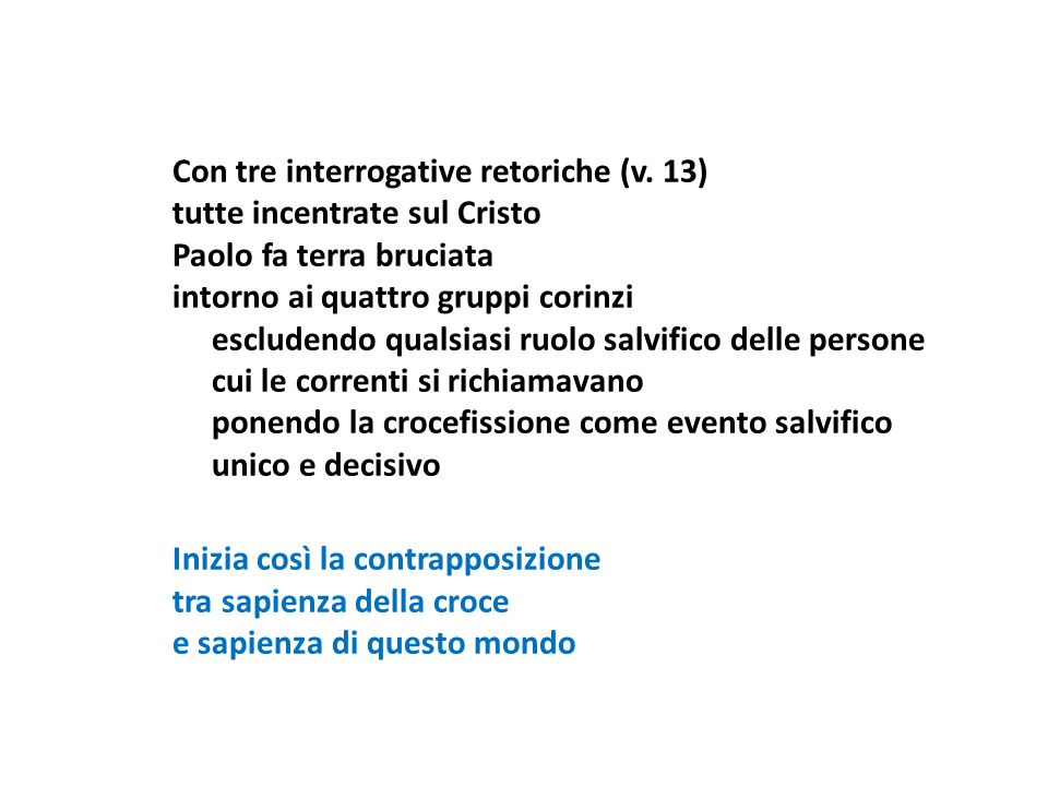 Con tre interrogative retoriche (v