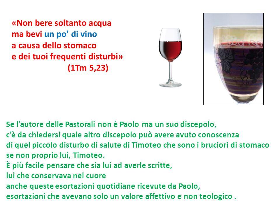 «Non bere soltanto acqua ma bevi un po' di vino a causa dello stomaco