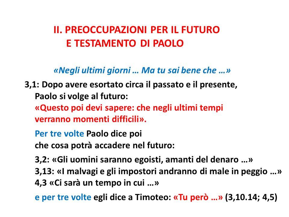 E TESTAMENTO DI PAOLO II. PREOCCUPAZIONI PER IL FUTURO