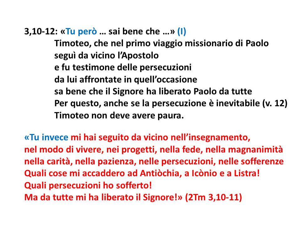 3,10-12: «Tu però … sai bene che …» (I)
