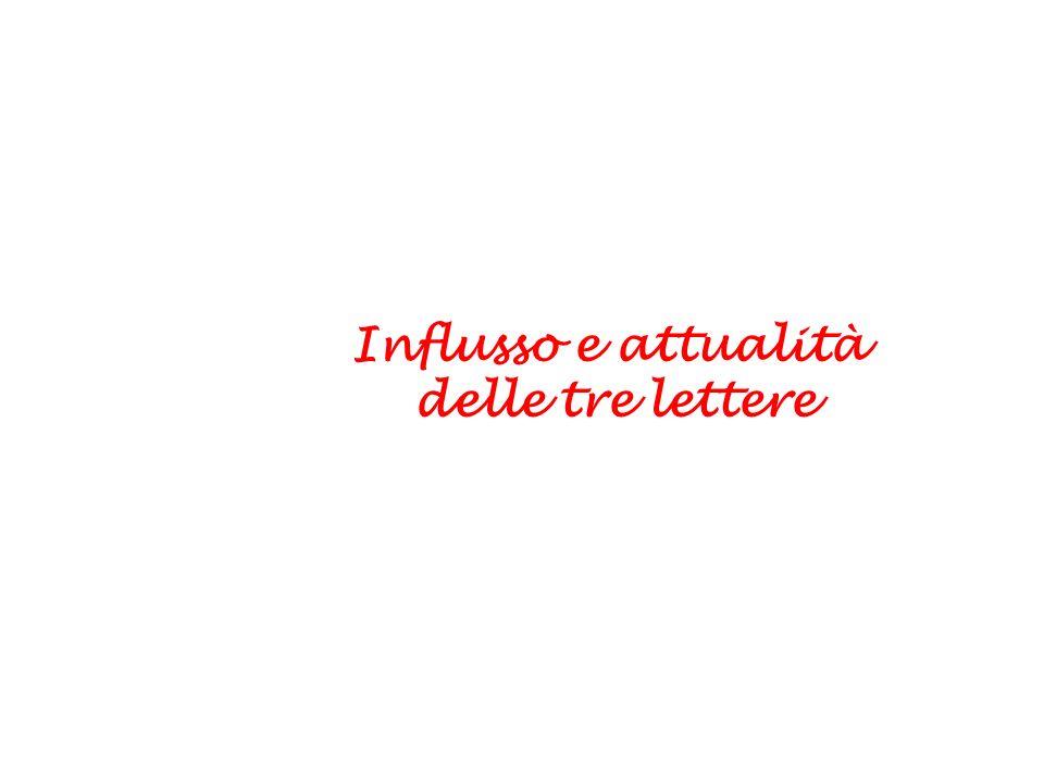 Influsso e attualità delle tre lettere