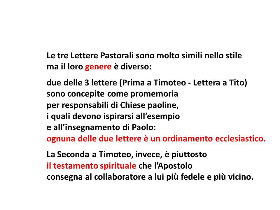 Le tre Lettere Pastorali sono molto simili nello stile