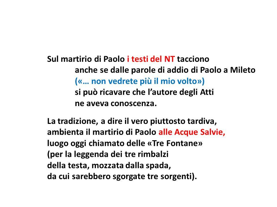Sul martirio di Paolo i testi del NT tacciono
