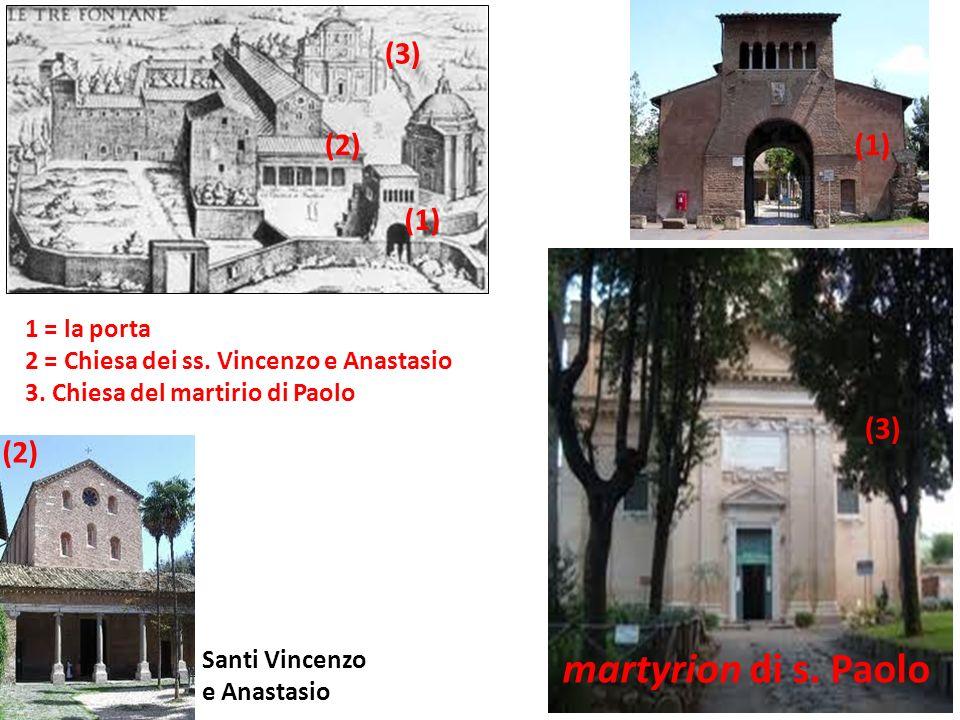 martyrion di s. Paolo (3) (2) (1) (1) (3) (2) 1 = la porta
