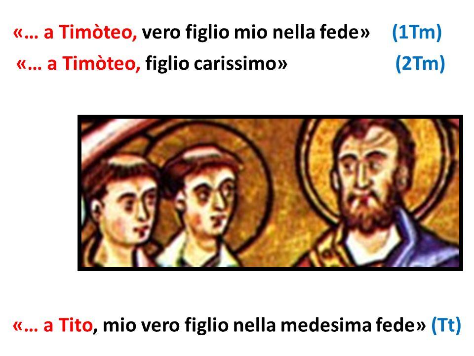 «… a Timòteo, vero figlio mio nella fede» (1Tm)