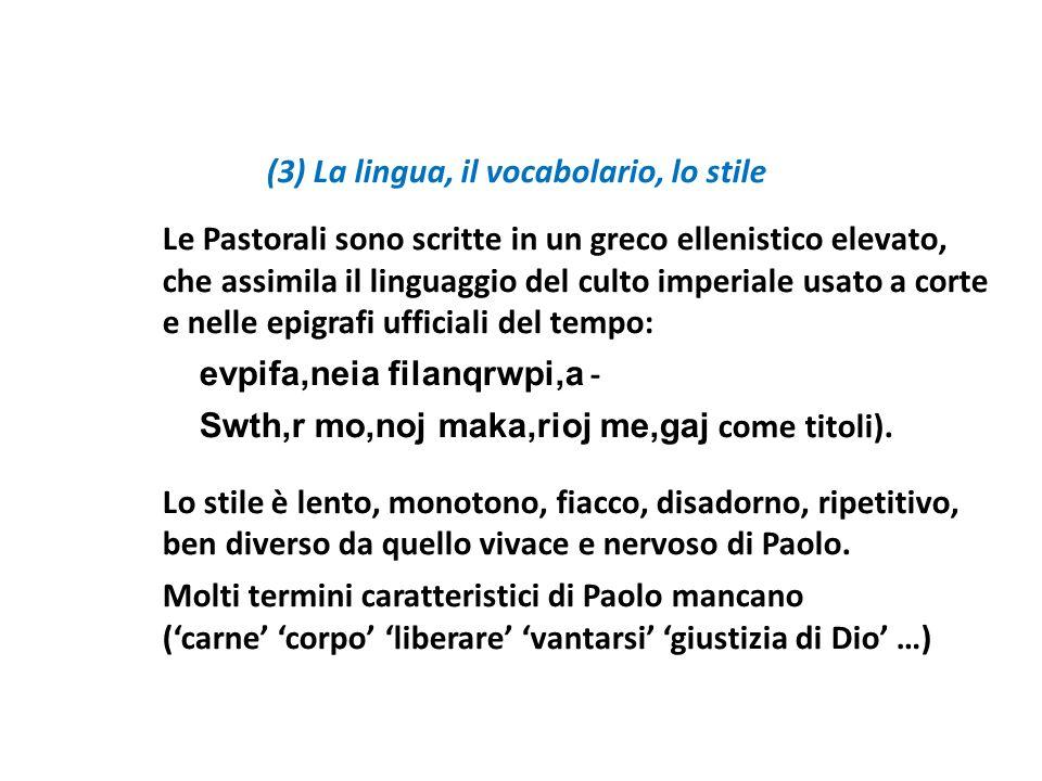 (3) La lingua, il vocabolario, lo stile