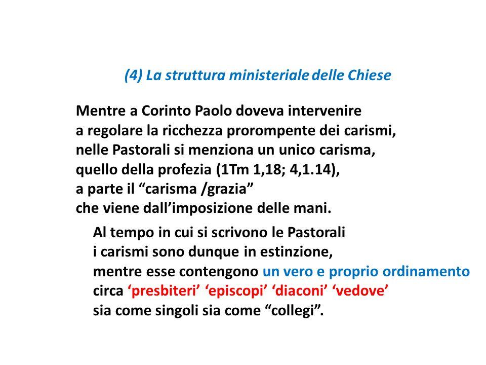 (4) La struttura ministeriale delle Chiese