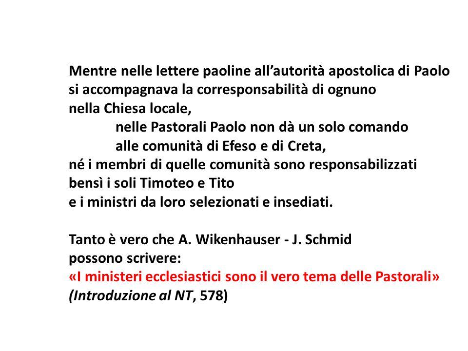 Mentre nelle lettere paoline all'autorità apostolica di Paolo